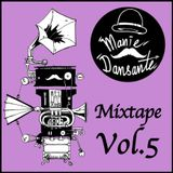 Manie Dansante Mixtape Vol.5