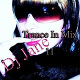 Dj Jane Trance In Mix 11