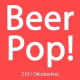 Ep. 210 / Oktoberfest