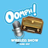 Oomph! Wireless Show - June 2017 - Week 4