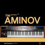 Mixtape #3 — Tim Aminov