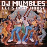 Let's Play House 4 (Funky Disco Hose)