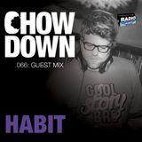 Chow Down : 066 : Guest Mix : HABIT