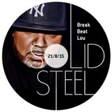 Solid Steel Radio Show 21/8/2015 Hour 2 - BreakBeat Lou