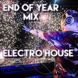 END OF YEAR MIX [Electro House]