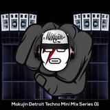 Mokujin - Detroit Techno Mini Mix Series 01