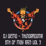 DJ Gizmo - Final Thunderdome ZAT 8 Mei 1993 VOL 3