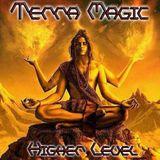 Terra Magic - Higher Level 05.07.2016