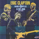 Eric Clapton With Mark Knopfler And Elton John – Live In Japan  1988