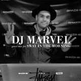 DJ Marvel Guest Mix For Sway In The Morning (11-26-14)