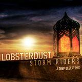 lobsterdust--StormRiders mix #deep.desert.tech
