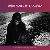 Liner Notes 19: Shazzula