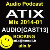 Atix Dj Set AUDIOCAST13