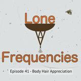 Lone Frequencies [body hair appreciation]