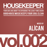 HOUSEKEEPER Podcast.002 Mixed By ALICAN