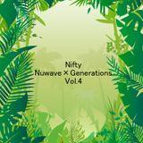 Nifty Nuwave×Generations Vol.4 公募Mix