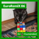 XXXTENDED EuroRemiX 06