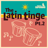 Gordon K - Show 4 - The Latin Tinge Pt. 2