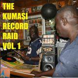 The Kumasi Record Raid Vol. 1