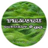 TRAUSE Podcast – Episode #06 (Mixed by Mr. Ve0) (28.02.2013)