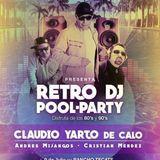 Christian Mendez - First Live Set (Retro Dj Pool Party Feat. Claudio Yarto y Mijangos)