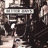 John J Kane Presents 'Better Days'