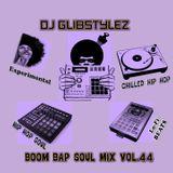 DJ GlibStylez - Boom Bap Soul Mix Vol.44 (Chilled Hip Hop Soul & Lo-Fi Beats)
