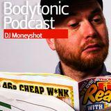 Bodytonic Podcat - DJ Moneyshot