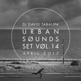 Urban Sounds Set Vol. 14 - April 2017