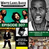 White Label Radio Ep. 307