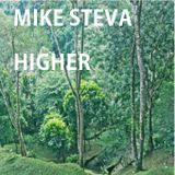 Mike Steva - Higher