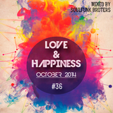 Love & Happiness #36 @ October 2014