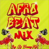 Afrobeat Mix By Dj Youngkid