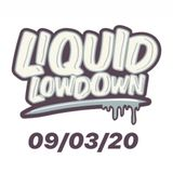 Liquid Lowdown 09-03-20 on New Zealand's Base FM 107.3