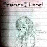 Trance Land - Trance Epic Mix ep.01