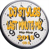 Last Minute Hip-Hop Mix 2015 Pt.1