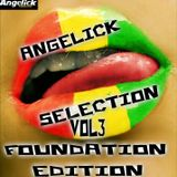 ANGELICK SELECTION VOL 3 FOUNDATION EDITION