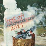 best of! beloved in 2015