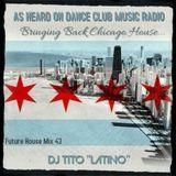 FUTURE HOUSE MIX 43 [Bringing Back Chicago House]