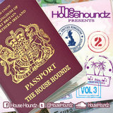 The Househoundz Present - UK to Ibiza Vol.3