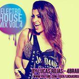 ElectroHouse Mix Vol.4 • 2014 • By Lucas Rojas 4Brains