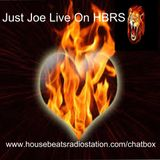 Just Joe Live On HBRS Presents: It's All About Making It Hot