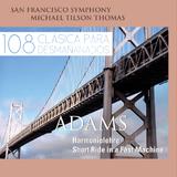 108 - Clásica Para Desmañanados - John Adams