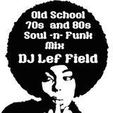 Old School 70's & 80's Soul & Funk Mix