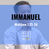 Blessed Sundays: Immanuel