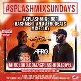 #SplashMix - 001 : @KennyAllstar & @DjAfroB - #Allstar365 [www.NapaSplash.com]