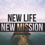 New Life, New Mission