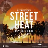 Street Heat - Hip-Hop & R&B - Summer 2015