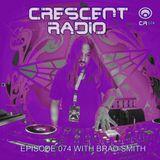 Brad Smith - Crescent Radio 74 (March 2017)