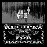 ChronoZone XX n°21 : Live Till You Die & Recipes 4 Hangover (25/06/2012)